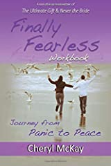 Finally Fearless Workbook: Journey from Panic to Peace Paperback