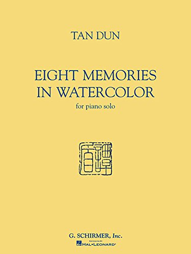 Eight Memories in Watercolor for Piano Solo (Tan Tan Instruments)