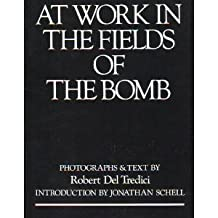 At Work in the Fields of the Bomb -jacket - Robert Del Tredici
