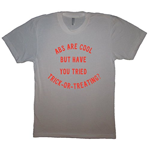 Better Than Real Life Tees Men's Abs Are Cool But Have You Tried Trick Or Treating Halloween Costume T-Shirt 2XL (2 Guys Halloween Costume Ideas)