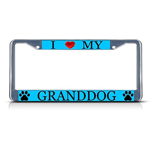 I Love My Granddog Dog Metal License Plate Frame Tag Border Two Holes Perfect for Men Women Car garadge - Cherry My Cola