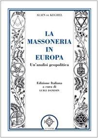 La massoneria in Europa. Un'analisi geopolitica