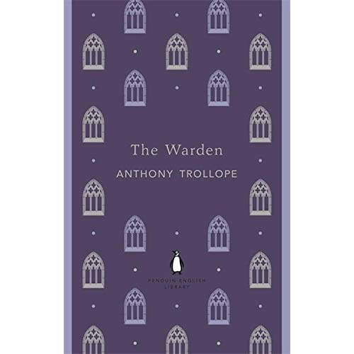 The Warden (The Penguin English Library)