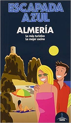 Almería Escapada (ESCAPADA AZUL)
