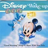 Disney Babies, Wake-up: ''Good Morning'' Songs to Share with Your Baby