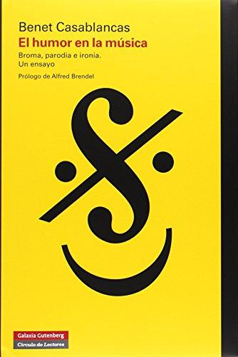 Descargar Libro El Humor En La Música Benet Casablancas Domingo