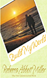 Build My World (The Quintessential Series)