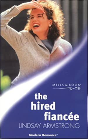 The Hired Fiancee (Mills and Boon Modern)
