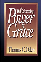 The Transforming Power of Grace