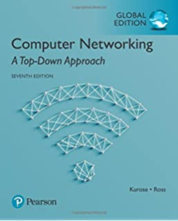 Computer networking: a top-down approach (6th edition) at texas.