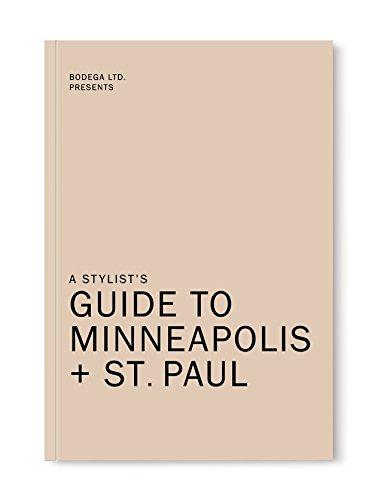 A Stylist's Guide to Minneapolis + St. Paul (Best Of Minneapolis St Paul)