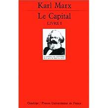 Capital (Le) [ancienne édition]: Critique de l'économie politique