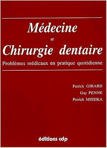 En ligne MEDECINE ET CHIRURGIE DENTAIRE. Problèmes médicaux en pratique quotidienn epub pdf