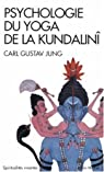 Psychologie du yoga de la Kundalinî par Jung