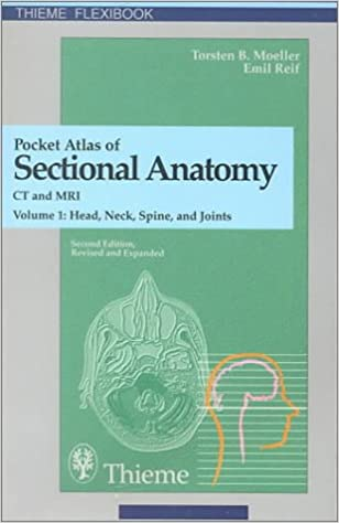 Pocket Atlas of Sectional Anatomy, Computed Tomography and Magnetic ...
