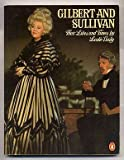 img - for Gilbert and Sullivan: Their Lives and Times book / textbook / text book