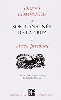 Obras Completas I, Lirica Personal par Cruz
