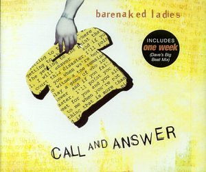 Barenaked ladies call and answer pic 134