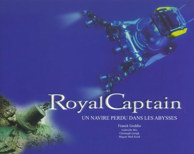 Royal Captain: Un Navire Perdu Dans Les Abysses: A Ship Lost in the Abyss (French Edition) PDF