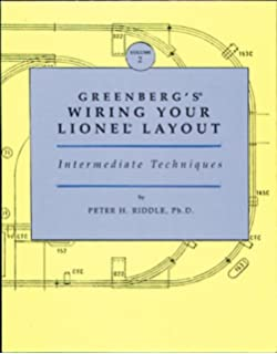 greenberg's wiring your lionel layout, vol  2: intermediate techniques