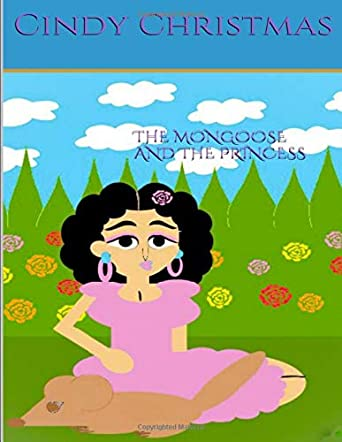 The Mongoose & The Princess