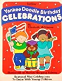 Yankee Doodle Birthday Celebrations, Elizabeth S. McKinnon, 0911019324