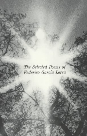 The Selected Poems of Federico García Lorca (New Directions Paperbook) (English and Spanish Edition)