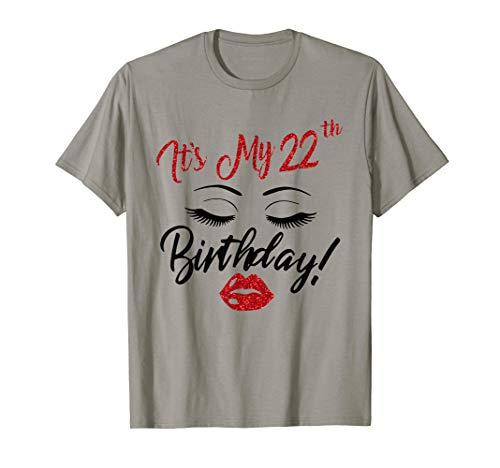 It's My 22th Birthday Lips Eyes 1997 Year T-shirt Women