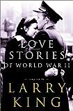 world war ii romance - Love Stories of World War II