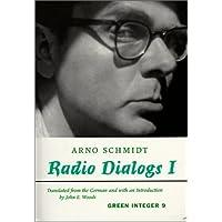 Radio Dialogs I: Evening Programs (Green Integer)