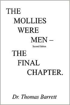 The Mollies Were Men (Second Edition): The Final Chapter