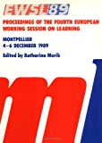EWSL 89 : Proceedings of the Fourth European Working Session on Learning, Ewsl Staff, 1558601104
