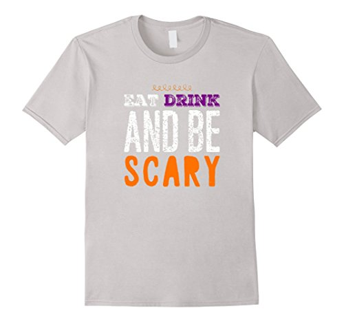 Eat Drink and Be Scary Halloween Shirt