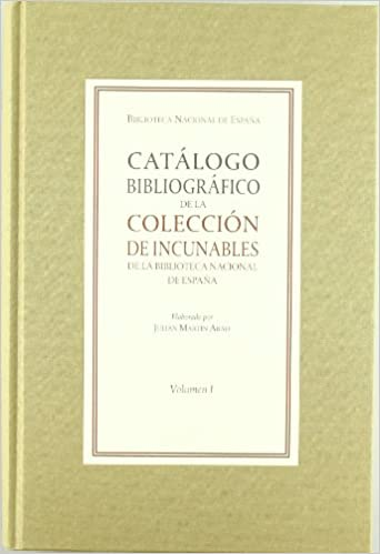 Catálogo bibliográfico de la colección de incunables de la Biblioteca Nacional de España. Vol. I y II: Amazon.es: Martín Abad, Julian: Libros
