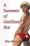 A Summer of Guiltless Sex