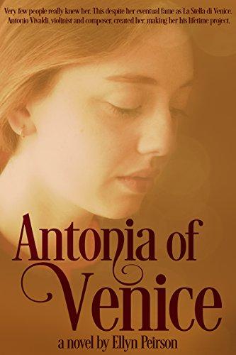 (Antonia of Venice: Venetian Empire Historical Fiction)