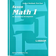 Saxon Math 1: An Incremental Development, Part 1 and 2