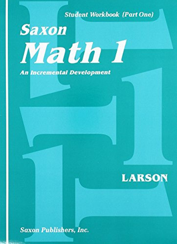 Saxon Math 1: An Incremental Development, Part 1 and 2