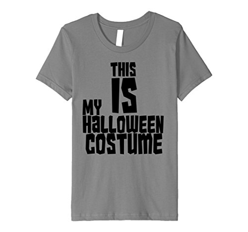 Kids This Is My Halloween Costume Boo Funny Hipster Tee Shirt 4 (Funny Two Guy Halloween Costumes)