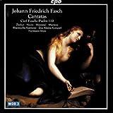 JF Fasch; CFC Fasch: Cantatas