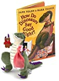 How Do Dinosaurs Say Good Night?, Jane Yolen, 0439610214