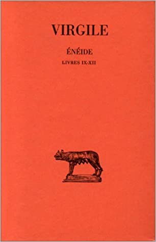 Book Virgile, Eneide: Tome III: Livres IX-XII.: 3 (Collection Des Universites de France Serie Latine)