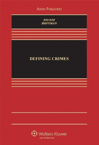 Defining Crimes (Aspen Casebook Series)