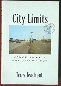 CITY LIMITS: MEMORIES OF A SMALL TOWN BOY