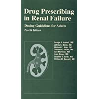 Drug Prescribing in Renal Failure: Dosing Guidelines for Adults
