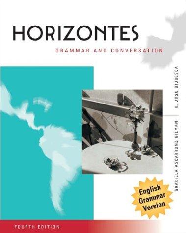 Horizontes, Grammar and Conversation