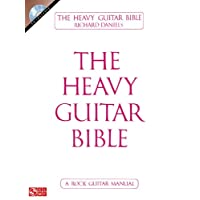 The Heavy Guitar Bible: A Rock Guitar Manual