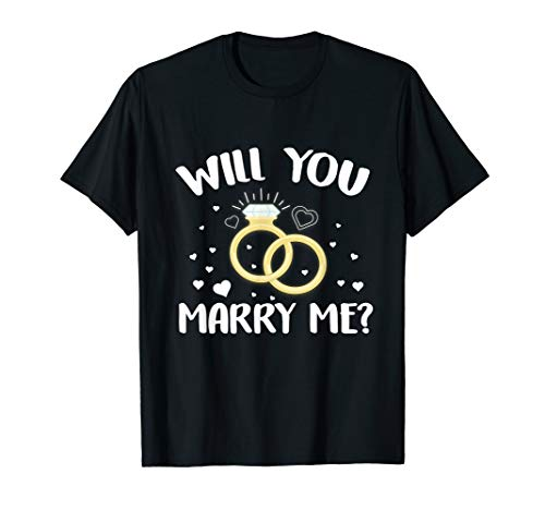 (Will You Marry Me T-Shirt Rings Valentines Day Love)