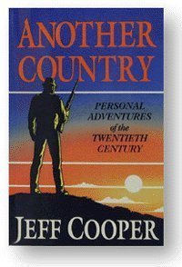 Free Another Country: Personal Adventures of the Twentieth Century