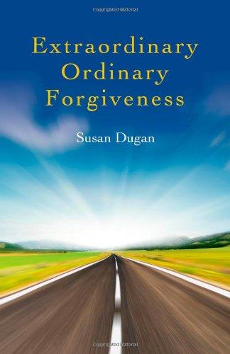 Download Extraordinary Ordinary Forgiveness pdf